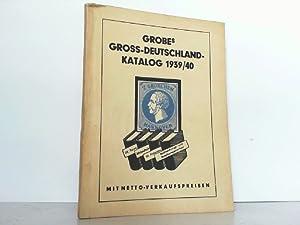 Gross-Deutschland Katalog 1939/40. Mit Netto-Verkaufspreisen.: Grobe, Hans: