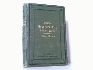 Exkursionsflora des Herzogtums Braunschweig mit Einschluss des ganzen Harzes.: Bertram, W.: