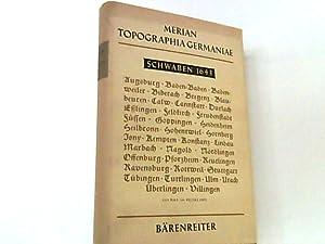 Topographia Germaniae. Schwaben 1643. Hrsg. und Nachwort von Lucas Heinrich Wüthrich. Faksimile der...