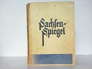 Der Sachsenspiegel (Landrecht). In unsere heutige Muttersprache übertragen und dem deutschen Volke ...