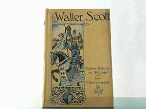 Hier 2 Bände in einem Buch - Schloss Douglas am Blutsumpf / Eine Schreckensnacht.: Scott, Walter:
