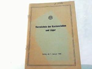 Verzeichnis der Kostenstellen und Läger. Gültig ab: VW - Volkswagen: