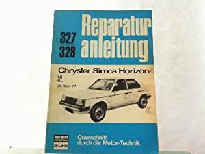 Reparaturanleitung für: Chrysler Simca Horizon, LS, GL: Chrysler: