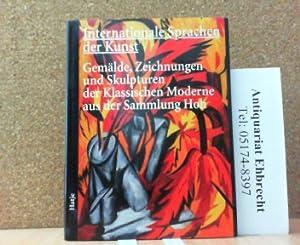 Internationale Sprachen der Kunst. Gemälde, Zeichnungen und: Peters, Ursula: