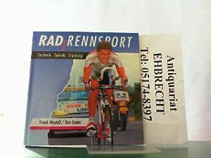 RadRennsport. Technik, Taktik, Training.: Westell, Frank und