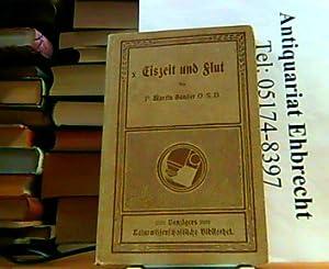 Eiszeit und Flut. Benzigers Naturwissenschaftliche Bibliothek Nr. 18.: Sander, Martin: