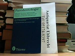 Parodontologie. Gesundes Parodont,Epidemiologie, Ätiologie, Diagnostik, Prophylaxe und: K.Rateitschak H.Renggli H.Mühlemann: