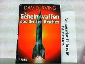 Die Geheimwaffen des Dritten Reiches.: Irving, David: