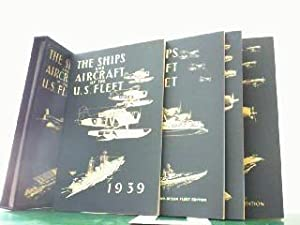 The Ships and Aircraft of the U.S.: Fahey, James C.:
