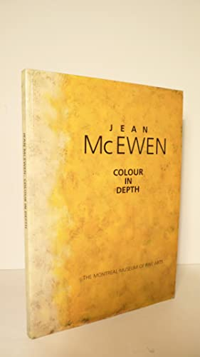 Jean McEwen. Colour in Depth. Paintings and Works on Paper 1951-1987