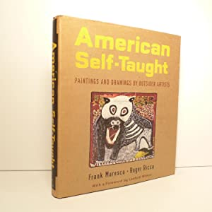 American Self-taught. Paintings and Drawings by Outsider Artists