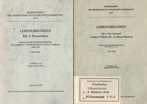 Lehenurkunden Repertorien des Hessischen Staatsarchivs Darmstadt 24/1. - Wolf, Jürgen Rainer