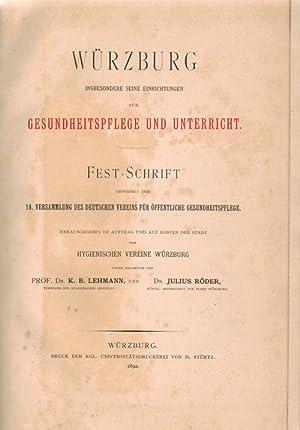 Würzburg insbesondere seine Einrichtungen für Gesundheitspflege und: Lehmann, K. B.