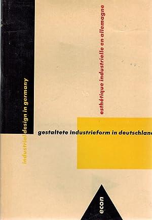 Gestaltete Industrieform in Deutschland. Eine Auswahl formschöner: Brunton, Charles und