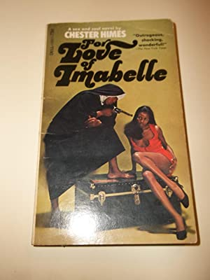 For Love of Imabelle (Signed copy): Chester Himes