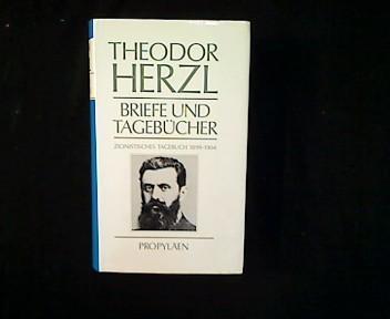 Briefe und Tagebücher. Band 3: Zionistisches Tagebuch: Herzl, Theodor: