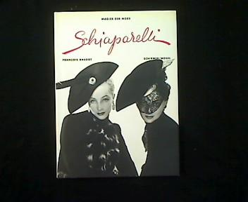Schiaparelli. - Schiaparelli, Elsa und François Baudot
