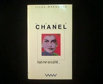 Coco Chanel hat mir erzählt. - Marquand, Lilou und Pierre Arnulf