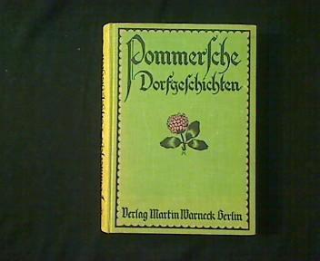 Pommersche Dorfgeschichten.: Meyer, Karl: