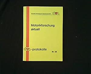 Motorikforschung aktuell. Die Elektromyopraphie in der Motorikforschung.: Daugs, Reinhard, Karl-Heinz