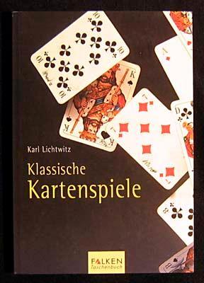 Klassische Kartenspiele.: Lichtwitz, Karl: