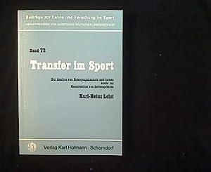 Transfer im Sport. Eine Analyse von Bewegungshandeln: Leist, Karl-Heinz: