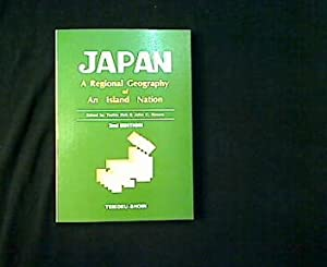 Japan. A Regional Geography of An Island Nation.