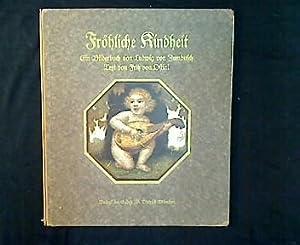 Fröhliche Kindheit. Ein Bilderbuch.: Zumbusch, Ludwig von