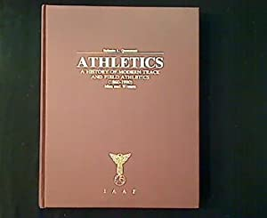 Athletics. A History of Modern Track And: Quercetani, Roberto L.: