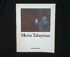 Metin Talayman.: Messer, Elke (Redaktion):