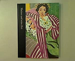 Matisse und seine Zeit 1869-1954.: Russell, John: