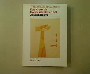 Das Kreuz als Universalzeichen bei Joseph Beuys.: Kotte, Wouter und