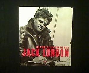 Jack London. Der Schriftsteller und das Meer.: Sézérat, Antoine (Einführung):
