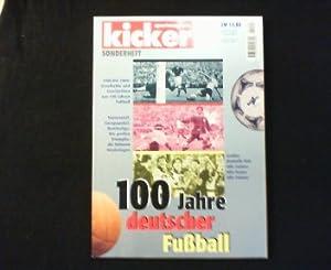 Kicker Sonderheft: 100 Jahre deutscher Fußball. 1900: Kicker Sportmagazin (Hg.):