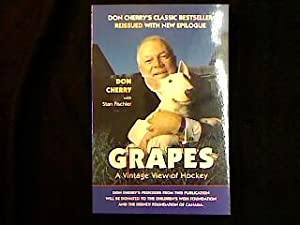 Grapes A Vintage View Of Hockey Cherry Don And