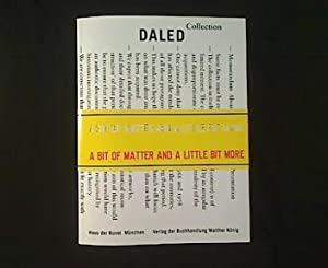 daled a bit of matter and a little bit more the collection and archives