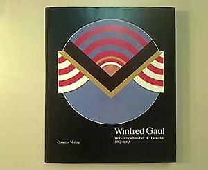 winfred gaul werkverzeichnis band ii gemalde 1962 1983