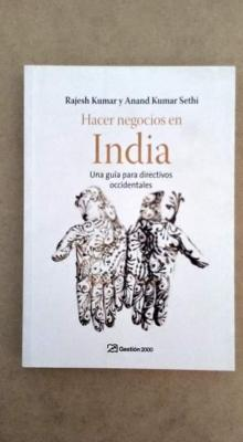HACER NEGOCIOS EN INDIA - Rajesh Kumar y Anand Kumar Sethi