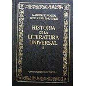 HISTORIA DE LA LITERATURA UNIVERSAL Vol. I: Martín de Riquer