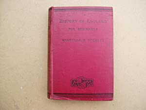History of England for Beginners [with Coloued: Arabella B. Buckley