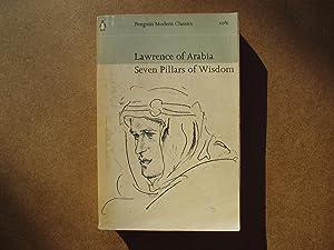 Seven Pillars of Wisdom: A Triumph: T. E. Lawrence