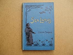 Sea Larks - A Tale of the: Crona Temple
