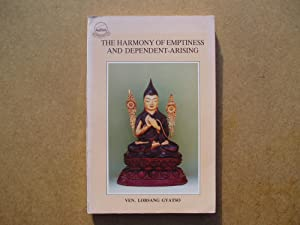 The Harmony of Emptiness and Dependent Arising: Ven. Lobsang Gyatso