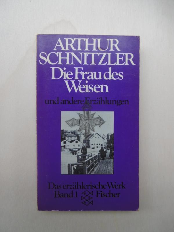Die Frau des Weisen und andere Erzählungen.: Schnitzler, Arthur: