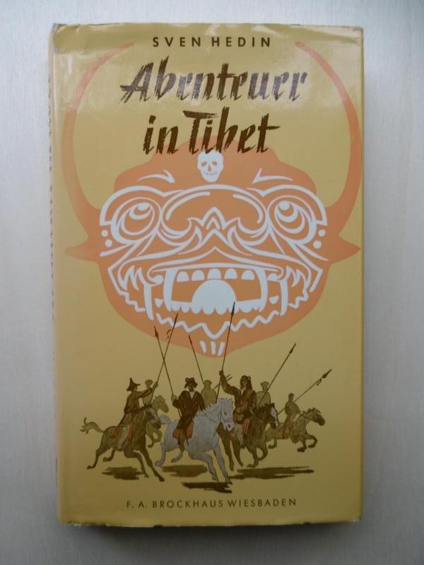 Abenteuer in Tibet. Mit 4 Textabbildungen und: Hedin, Sven: