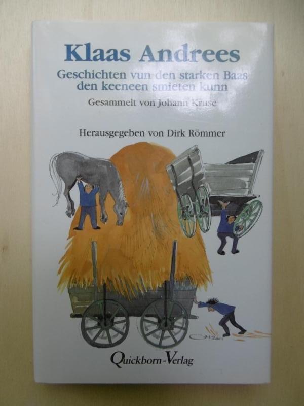 Klaas Andrees: Geschichten vun den starken Baas: Kruse, Johann (Ges.)