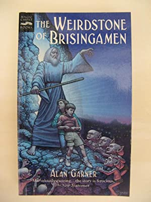 The Weirdstone of Brisingamen. A Tale of Alderley.