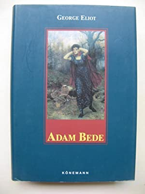 adam bede essay Learn about george eliot one of the leading female english novelists of the 19th century  her first novel, 'adam bede', followed in 1859 and was a great success.