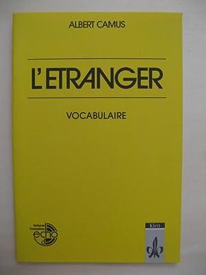 L'etranger. Vocabulaire par Nicole et Norbert Maritzen.: Camus, Albert: