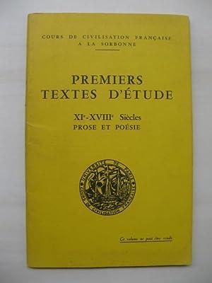 Premiers Textes d'Etudes. XIe-XVIIIe Siécles Prose et: Université Paris-Sorbonne (Ed.):
